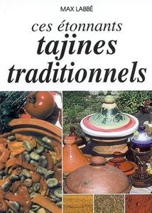 Ces Etonnants Tajines Traditionnels BIO